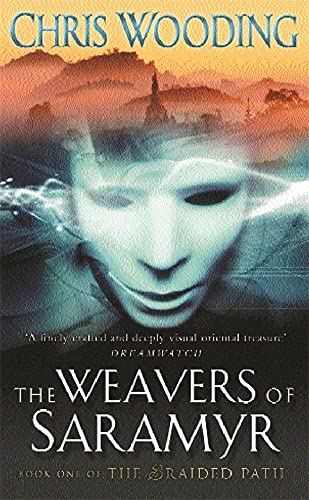 9780575075429: The Weavers of Saramyr (The Braided Path series)