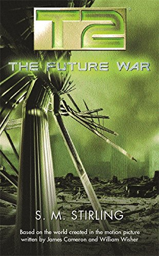9780575075511: T2: The Future War