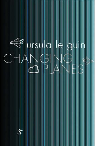 9780575075641: Changing Planes (GOLLANCZ S.F.)