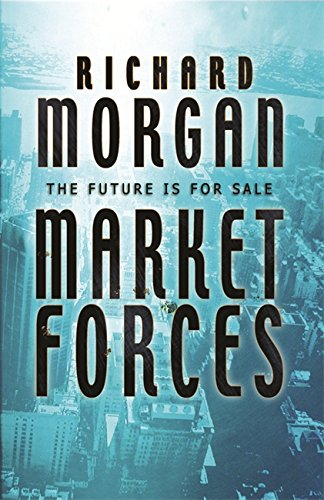 9780575075849: Market Forces (GOLLANCZ S.F.)