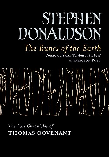 THE RUNES OF THE EARTH The Last Chronicles of Thomas Covenant: DONALDSON, Stephen
