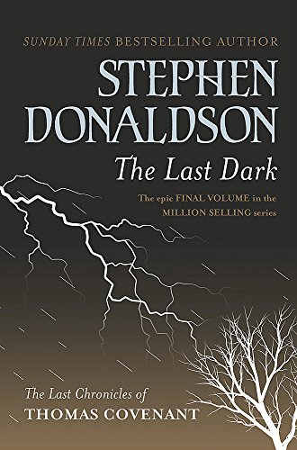 9780575076020: The Last Dark (GOLLANCZ S.F.)