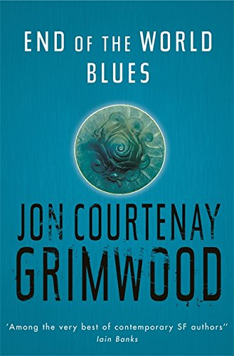 9780575076167: End Of The World Blues (Gollancz S.F.)