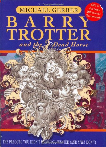 9780575076303: Barry Trotter And The Dead Horse (GOLLANCZ S.F.)