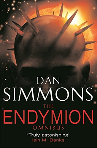 The Hyperion Omnibus. Hyperion, The Fall of: Simmons, Dan