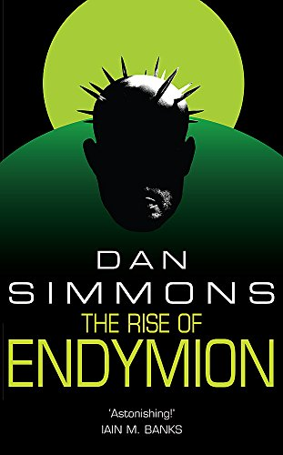 9780575076402: The Rise of Endymion
