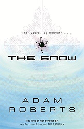 The Snow (GollanczF.): Roberts, Adam
