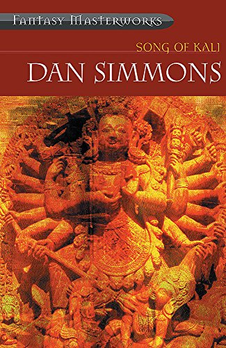 9780575076594: Song of Kali (Fantasy Masterworks)