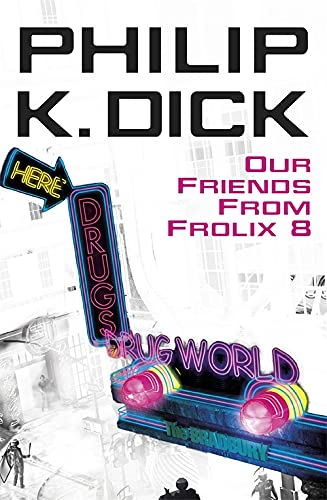9780575076716: Our Friends From Frolix 8 (Gollancz)