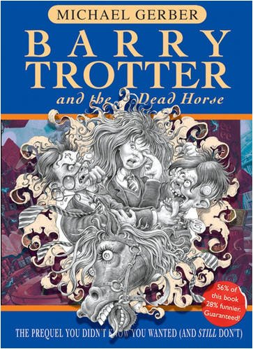 9780575076921: Barry Trotter And The Dead Horse (Gollancz)
