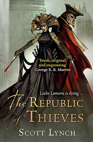 9780575077010: The Republic of Thieves (Gollancz)