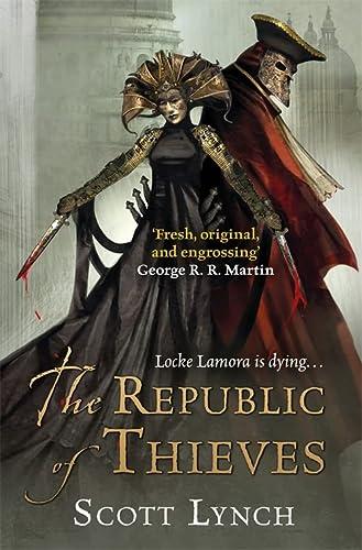 9780575077010: The Republic of Thieves (Gollancz): The Gentleman Bastard Sequence, Book Three