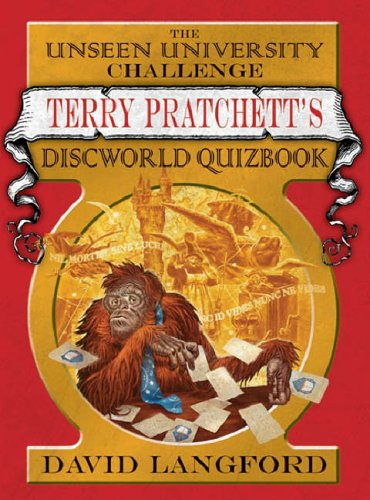 9780575077034: The Unseen University Challenge: Terry Pratchett's Discworld Quizbook (GOLLANCZ S.F.)
