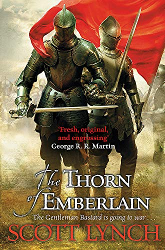 9780575077058: The Thorn of Emberlain: The Gentleman Bastard Sequence, Book Four