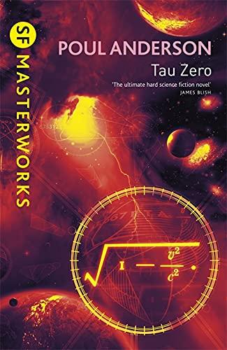 9780575077324: Tau Zero (S.F. MASTERWORKS)