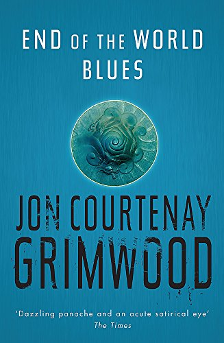 9780575077775: End of the World Blues (Gollancz)