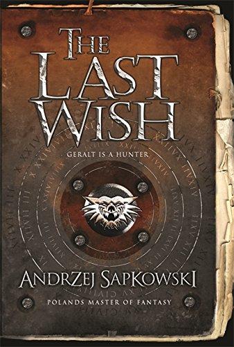 9780575077829: The Last Wish (GOLLANCZ S.F.)