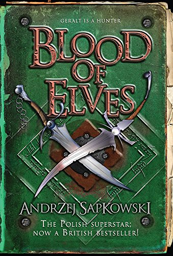 9780575077843: Blood of Elves (GOLLANCZ S.F.)