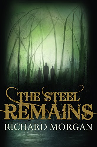 9780575077928: The Steel Remains (Gollancz)