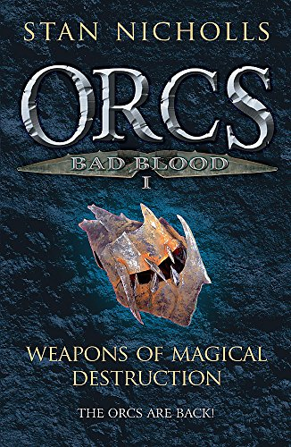 9780575078031: Orcs Bad Blood: Weapons of Magical Destruction V. 1