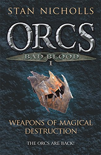 9780575078048: Orcs Bad Blood I: Weapons of Magical Destruction