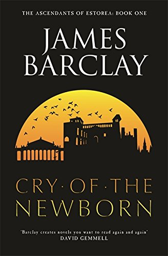 9780575078123: The Cry of the Newborn (Gollancz)