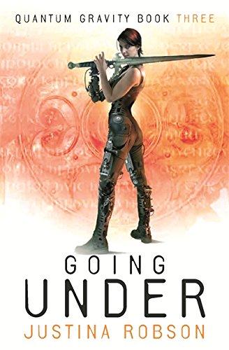 9780575078666: Going Under: Quantum Gravity Book Three: Quantum Gravity Bk. 3