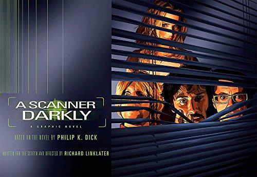 A Scanner Darkly. Graphic Novel: Dick, Philip K.