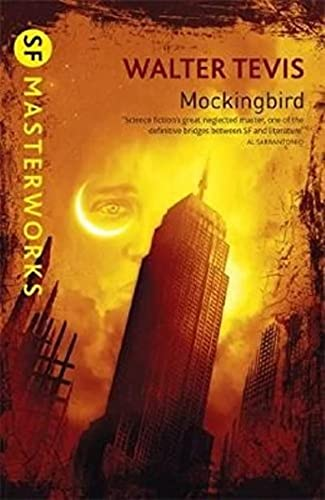 Mockingbird (S.F. MASTERWORKS): Tevis, Walter