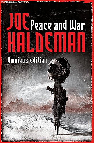 9780575079199: Peace And War: The Omnibus Edition/Forever Peace, Forever Free, Forever War (GOLLANCZ S.F.) [Idioma Inglés]