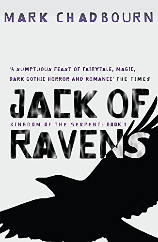 9780575079489: Jack Of Ravens: Kingdom of the Serpent - Book 1 (GollanczF.)