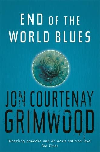 9780575079533: End Of The World Blues (Gollancz S.F.)