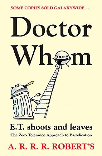 9780575079687: Doctor Whom: The Zero Tolerance Approach to Parodication (GollanczF.)