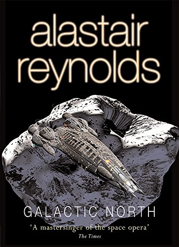9780575079847: Galactic North (GOLLANCZ S.F.)