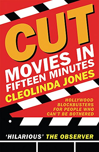 9780575079892: Movies In Fifteen Minutes: The Ten Biggest Movies Ever For People Who Can't Be Bothered (GOLLANCZ S.F.)