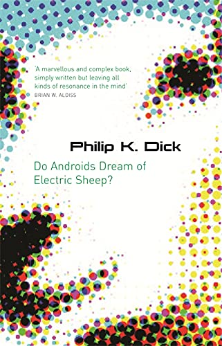 9780575079939: Do Androids Dream of Electric Sheep?. Philip K. Dick (S.F. Masterworks)