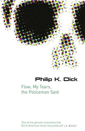 9780575079953: Flow My Tears, The Policeman Said