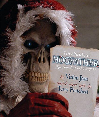 Hogfather The Illustrated Screenplay: Pratchett, Terry.