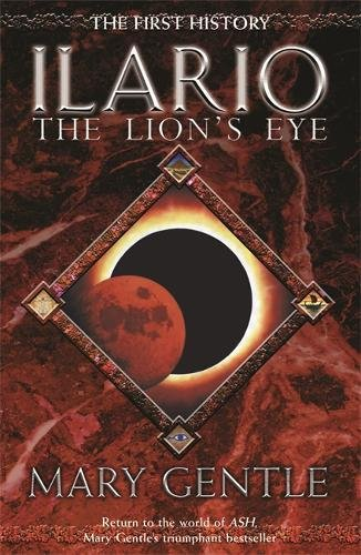 9780575080416: Ilario: The Lion's Eye (GOLLANCZ S.F.)