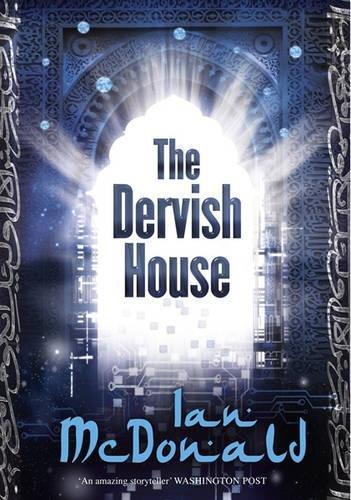 9780575080522: The Dervish House