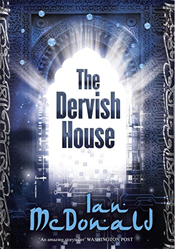 9780575080539: The Dervish House