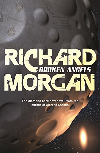 9780575081253: Broken Angels (GOLLANCZ S.F.)
