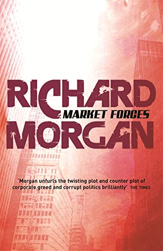 9780575081260: Market Forces (Gollancz S.F.)