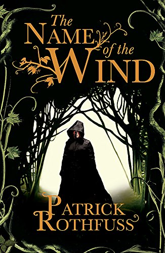 9780575081406: The Name of the Wind (Kingkiller Chronicles, Day 1)