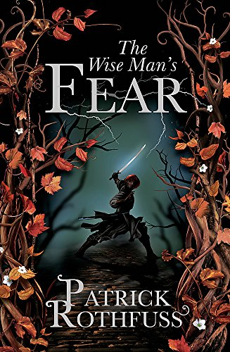 The Wise Man's Fear: The Kingkiller Chronicle: Book 2 (0575081414) by Patrick Rothfuss