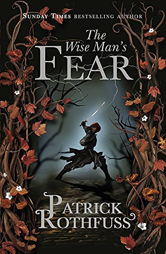 Wise Man's Fear (The Kingkiller Chronicle) (0575081430) by Patrick Rothfuss