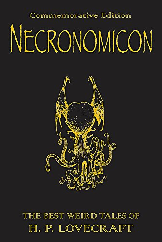 9780575081567: Necronomicon: The Best Weird Tales of H.P. Lovecraft: The Best Weird Fiction of H.P. Lovecraft (GOLLANCZ S.F.)