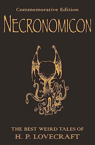 Necronomicon: The Best Weird Tales of H.P.: H. P. Lovecraft
