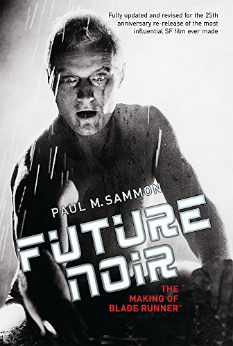 9780575081604: Future Noir: The Making of Blade Runner