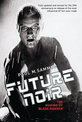 9780575081604: Future Noir: The Making of Blade Runner